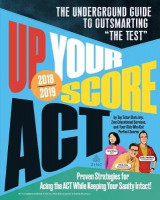 Omslag - Up Your Score: ACT, 2018-2019 Edition