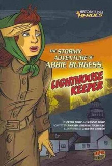 The Stormy Adventure of Abbie Burgess, Lighthouse Keeper av Peter Roop og Connie Roop (Heftet)