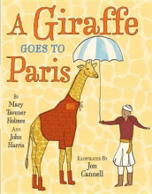 A Giraffe Goes to Paris av John Harris og Mary Tavener Holmes (Innbundet)