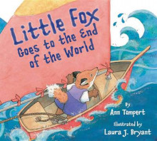 Little Fox Goes to the End of the World av Ann Tompert (Innbundet)