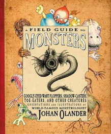 A Field Guide to Monsters av Johan Olander (Heftet)