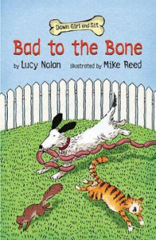 Bad to the Bone av Lucy Nolan (Heftet)