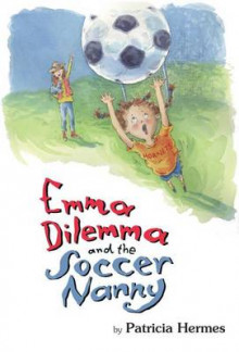 Emma Dilemma and the Soccer Nanny av Patricia Hermes (Heftet)
