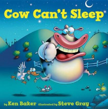 Cow Can't Sleep av Ken Baker (Innbundet)