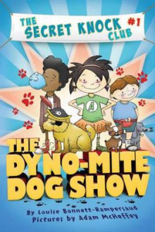 The Dyno-Mite Dog Show av Louise Bonnett-Rampersaud (Heftet)