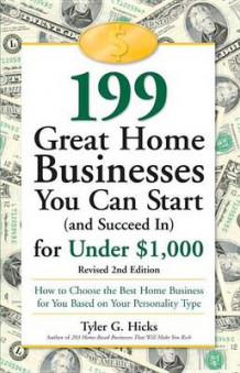 199 Great Home Businesses You Can av Tyler G. Hicks (Heftet)