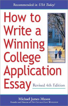 How To Write A Winning College Application Essay, Revised 4Th Edi av Michael Mason (Heftet)