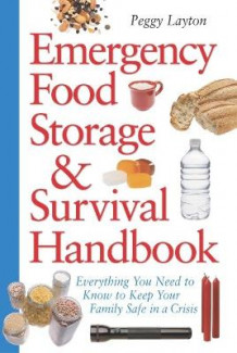 Emergency Food Storage av Peggy Layton (Heftet)