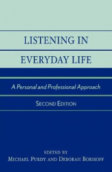 Listening in Everyday Life av Michael Purdy og Deborah J. Borisoff (Heftet)
