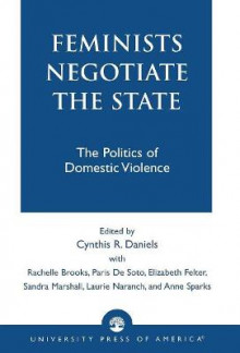 Feminists Negotiate the State av Cynthia R. Daniels (Heftet)