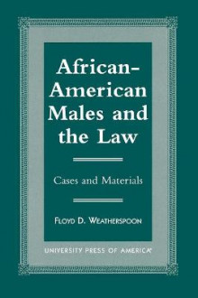 African-American Males and the Law av Floyd D. Weatherspoon (Heftet)