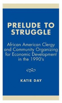 Prelude to Struggle av Katie Day (Innbundet)
