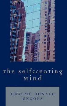 The Selfcreating Mind av Graeme Snooks (Innbundet)