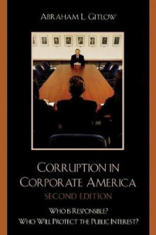 Corruption in Corporate America av Abraham L. Gitlow (Heftet)