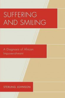 Suffering and Smiling av Sterling Johnson (Heftet)
