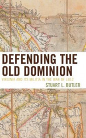 Defending the Old Dominion av Stuart L. Butler (Innbundet)
