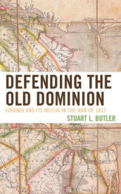 Defending the Old Dominion av Stuart L. Butler (Heftet)