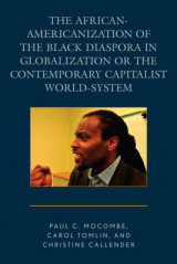 Omslag - The African-Americanization of the Black Diaspora in Globalization or the Contemporary Capitalist World-System