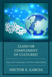 Clash or Complement of Cultures? av Hector E Garcia (Heftet)