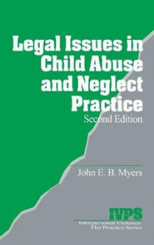 Legal Issues in Child Abuse and Neglect Practice av John E. B. Myers (Innbundet)
