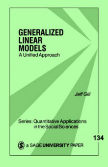 Generalized Linear Models av Jeff Gill (Heftet)