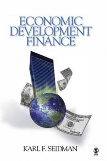 Economic Development Finance av Karl F. Seidman (Innbundet)