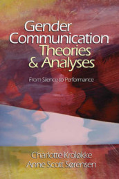 Gender Communication Theories and Analyses av Charlotte Krolokke og Ann Scott Sorensen (Innbundet)