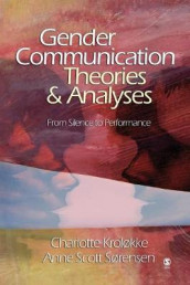 Gender Communication Theories and Analyses av Charlotte Krolokke og Ann Scott Sorensen (Heftet)