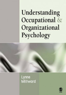 Understanding Occupational & Organizational Psychology av Lynne Millward (Heftet)