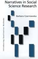 Narratives in Social Science Research av Barbara Czarniawska (Heftet)