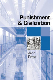 Punishment and Civilization av John Pratt (Innbundet)