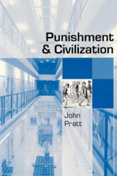 Punishment and Civilization av John Pratt (Heftet)