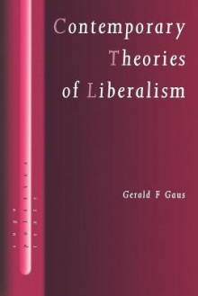 Contemporary Theories of Liberalism av Gerald F. Gaus (Heftet)