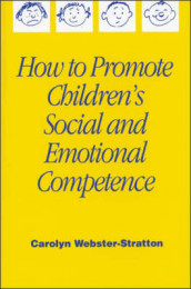 How to Promote Children's Social and Emotional Competence av Carolyn Webster-Stratton (Innbundet)