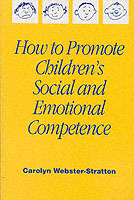 How to Promote Children's Social and Emotional Competence av Carolyn Webster-Stratton (Heftet)