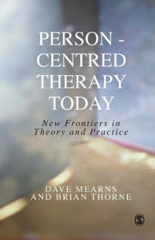Person-centred Therapy Today av Dave Mearns og Brian Thorne (Innbundet)