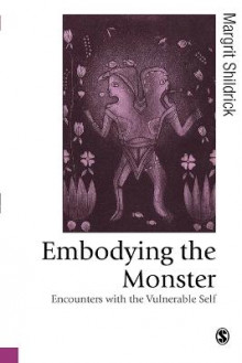 Embodying the Monster av Margrit Shildrick (Heftet)