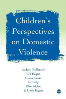 Children's Perspectives on Domestic Violence av Audrey Mullender, Gill Hague, Umme F. Imam, Liz Kelly, Ellen Malos og Linda Regan (Heftet)