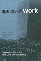 Spaces of Work av Noel Castree, Neil Coe, Mr. Kevin Ward og Mike Samers (Heftet)