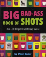 Omslag - Big bad-ass book of shots