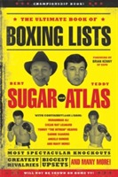The Ultimate Book of Boxing Lists av Bert Randolph Sugar og Teddy Atlas (Heftet)