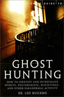 A Brief Guide to Ghost Hunting av Leo Ruickbie (Heftet)