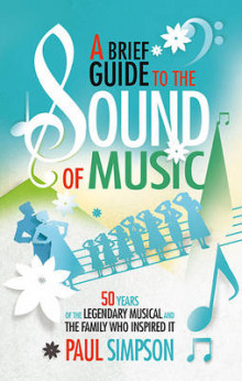 A Brief Guide to the Sound of Music av Paul Simpson (Heftet)