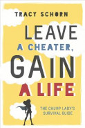 Omslag - Leave a Cheater, Gain a Life
