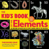 The Kid's Book of the Elements av Theodore Gray (Heftet)