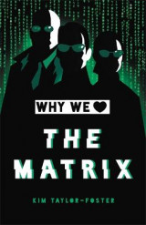 Omslag - Why We Love The Matrix