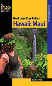 Best Easy Day Hikes Hawaii: Maui av Suzanne Swedo (Heftet)