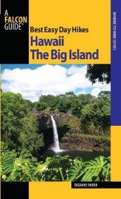 Best Easy Day Hikes Hawaii: The Big Island av Suzanne Swedo (Heftet)