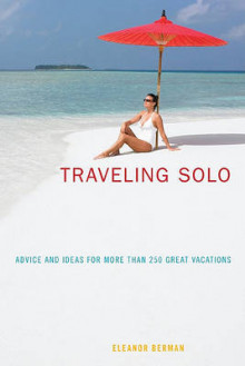Traveling Solo av Eleanor Berman (Heftet)