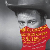 100 Greatest Western Movies of All Time av Philip Armour (Innbundet)